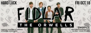 Fidlar with The Orwells