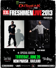 Monster Energy Outbreak Tour Presents XXL Freshman Live 2013 featuring YG & Dizzy Wright