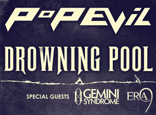 Drowning Pool & Pop Evil