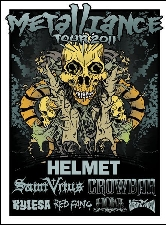 THE METALLIANCE TOUR featuring HELMET / SAINT VITUS / CROWBAR / KYLESA / RED FANG / HOWL / ATLAS MOTH
