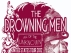 The Drowning Men with Household Stories, The Brushfire