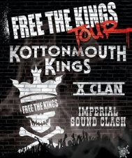 Kottonmouth Kings with X Clan / Imperial Sound Clash