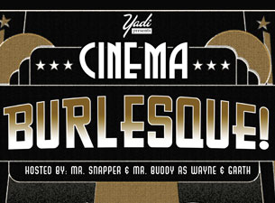 Cinema Burlesque!