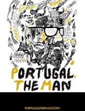 Portugal. the Man featuring Crystal Fighters