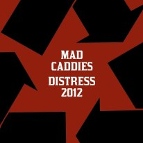 The Mad Caddies featuring Sucka Punch / Deadly Gallows
