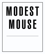 Modest Mouse featuring Rose Windows