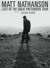 Matt Nathanson: Last of The Great Pretenders Tour w/ Special Guest Joshua Radin