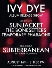 Ivy Dye / Sunjacket / The Bonesetters / Temporary Pharaohs