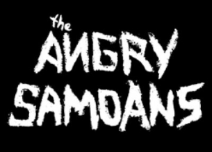 The Angry Samoans featuring Last Call Brawl / Downtown Brown