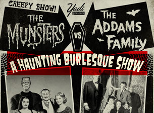 Munsters vs. Addams Family: A Haunting Burlesque Show