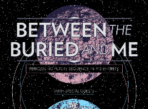 Between The Buried And Me with The Faceless & The Contortionist