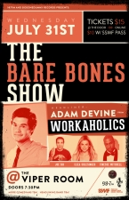 THE BARE BONES COMEDY SHOW feat: Joe Sib, Adam Devine, Finesse Mitchell, Iliza Shlesinger featuring Guest DJ Marko DeSantis (from Sugarcult) & We Were Indians