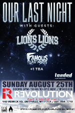 Our Last Night featuring Lions Lions, Famous Last Words / Island Of Our Own