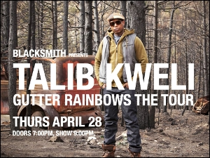 Talib Kweli: Gutter Rainbows the Tour, w/ Special Guests Fred The Godson & Jean Grae
