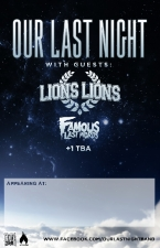Our Last Night featuring Lions Lions / Famous Last Words / SycAmour / That of a Lion / Lessons Learned / Take Witness