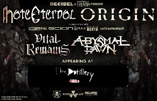HATE ETERNAL + ORIGIN with Vital Remains / Abysmal Dawn