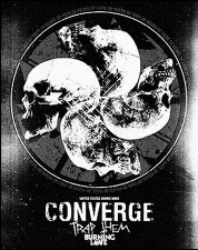 Converge, Burning Love, Trap Them and more