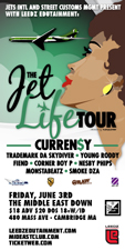 The Jet Life Tour featuring Curren$y , Trademark , Young Roddy , and more
