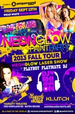 NeonGLOW Paint Party featuring DJ Rhiannon, Beverly Skillz & Klutch