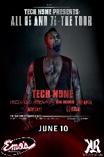 6 & 7's Tour with Tech N9ne featuring Krizz Kaliko