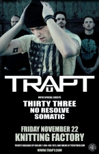 Trapt featuring Thirty Three / No Resolve / Somatic