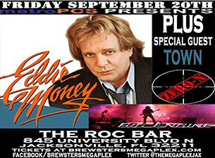Metro PCS Presents : Eddie Money, Big Engine, Zero-N, Town