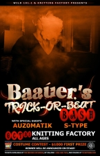 BAAUER'S TRICK-OR-BEAT BASH featuring AuZ0MaTiK / S-Type