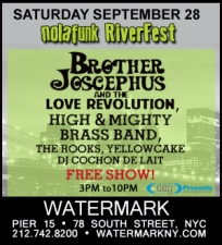 Nolafunk RiverFest featuring Brother Jocephus & the Love Revolution, High & Mighty Brass Band, The Rooks, Yellowcake, DJ Cochon de Lait / THIS IS A FREE EVENT!