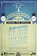 Blues Under the Bridge Festival featuring The Holmes Brothers, Otis Taylor, Big Sandy and His Fly Rite Boys, Eden Brent, / the Colorado Springs Conservatory, the Gospel Music Workshop, and B.A.M.