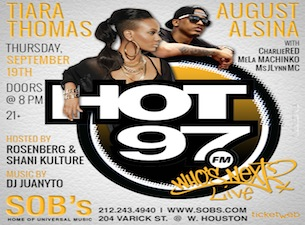 HOT 97 WHO'S NEXT featuring Tiara Thomas and August Alsina