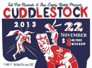 Tall Pat Records presents CUDDLESTOCK f