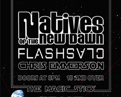 Natives of the New Dawn with Flashclash / Chris Emmerson