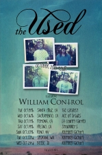 The Used featuring William Control / She Said Fire / The Nixon Rodeo