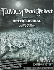 Trivium & DevilDriver with After The Burial / Thy Will Be Done