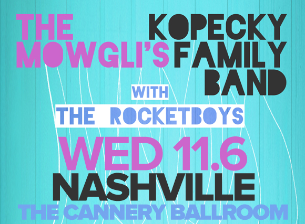 The Mowglis / Kopecky Family Band
