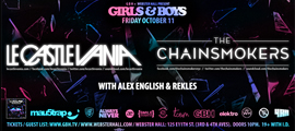 Girls & Boys featuring Le Castle Vania / The Chainsmokers / Alex English / rekLES