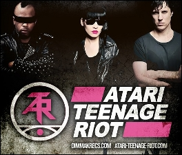 ATARI TEENAGE RIOT with Yip Yip / Unit Shifters