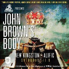 John Brown's Body : New Kingston : Alific