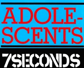 The Adolescents & 7 Seconds