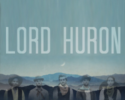 Lord Huron with Night Moves