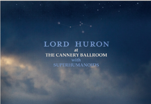 Lord Huron with Superhumanoids