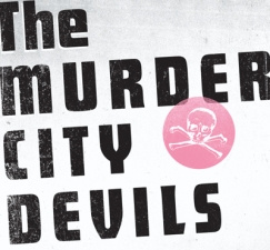 Murder City Devils (Night One)