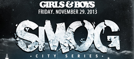 Girls & Boys presents Smog ft 12th Planet / Flinch / Two Fresh / Infuze / Alex English + rekLES