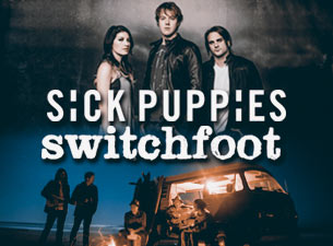 Sick Puppies and Switchfoot