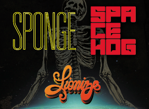 Spacehog & Sponge, Lionize, Trapper Schoepp & The Shades