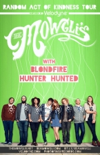 The Mowgli's featuring Blondfire / Hunter Hunted