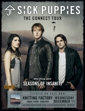 Sick Puppies featuring The Letter Black / Seasons of Insanity