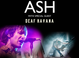 Ash with Deaf Havana