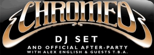 Chromeo DJ Set and Official After-Party plus Brenmar / Alex English