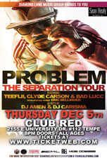 Problem featuring Teeflii, Clyde Carson & Bad Lucc with Special Guest Eric Bellinger